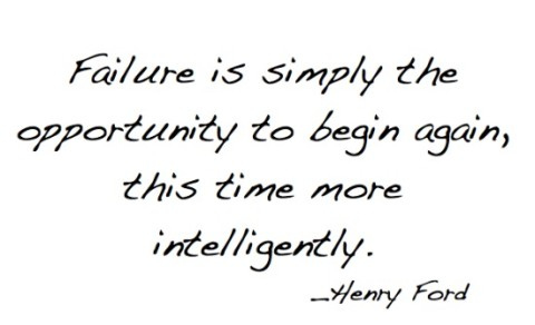 failure is simply the opportunity to begin again this time more intelligently henry ford - Simple Sojourns