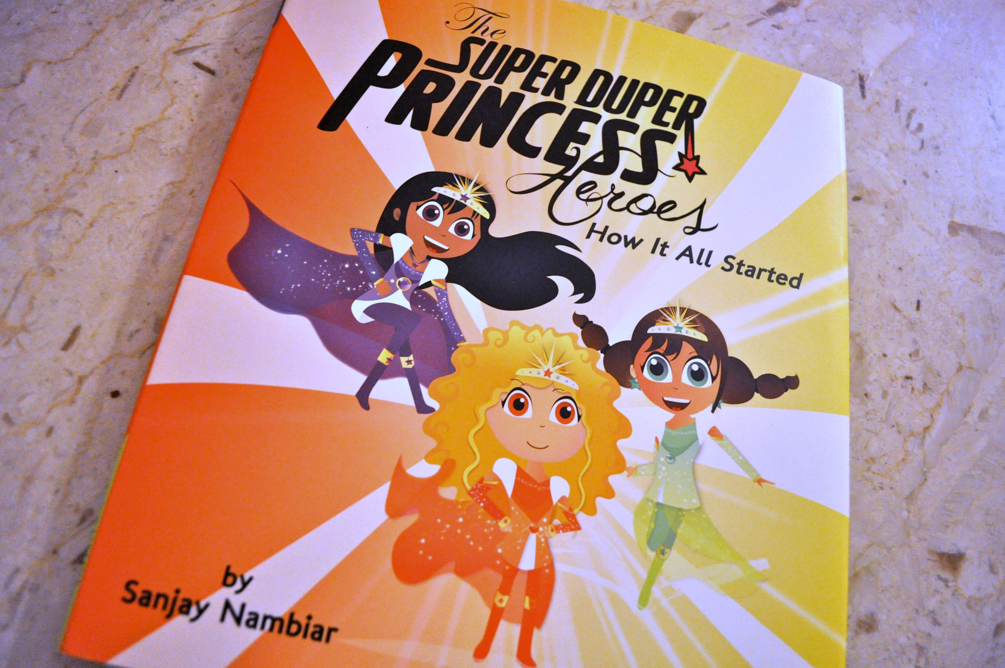 The Super Duper Princess Heroes – Children's Book