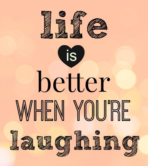 life is better when you're laughing | Simple Sojourns