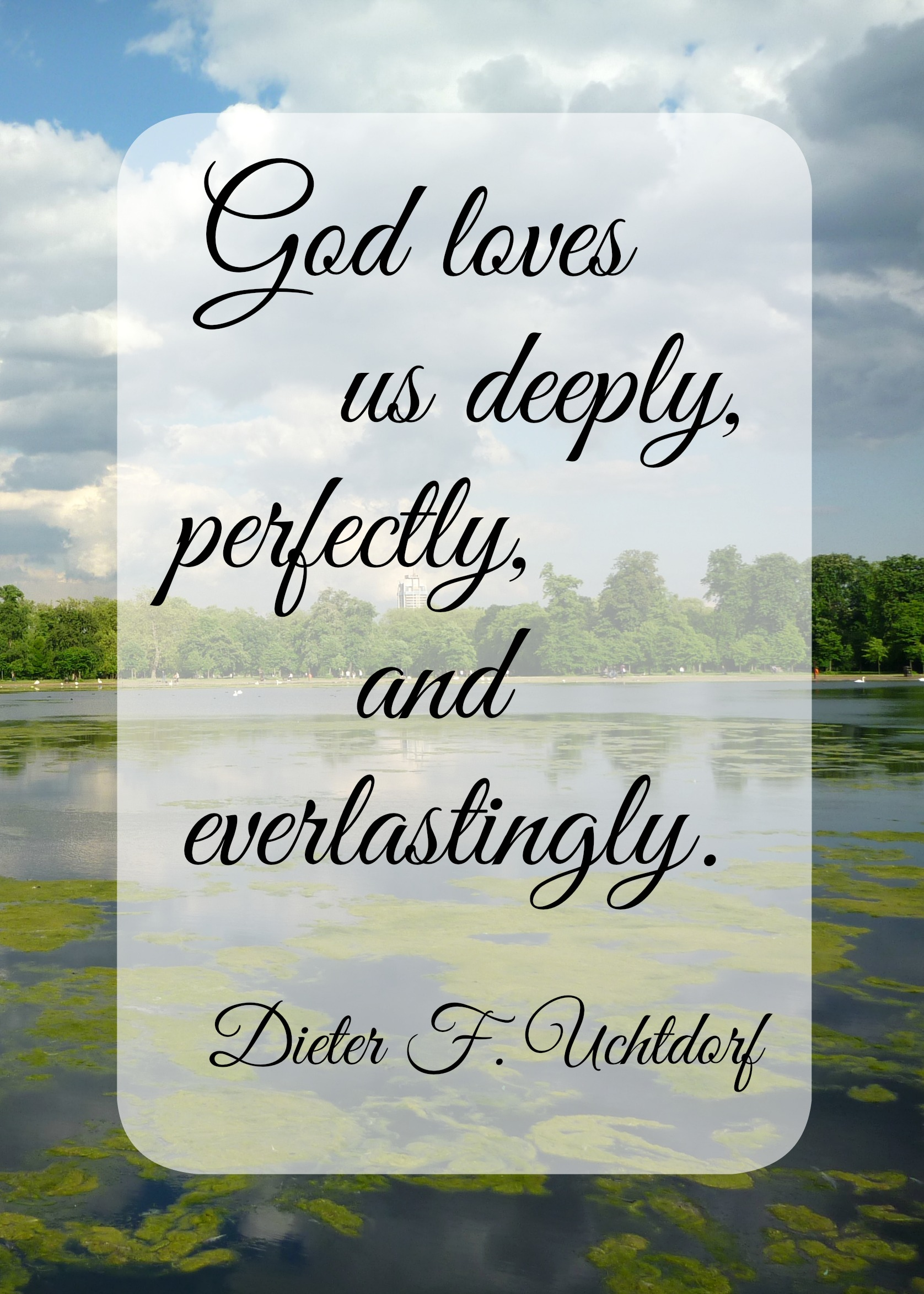 God loves Us Deeply