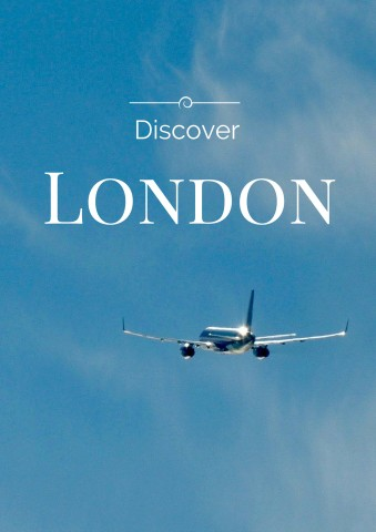 Discover London - Simple Sojourns