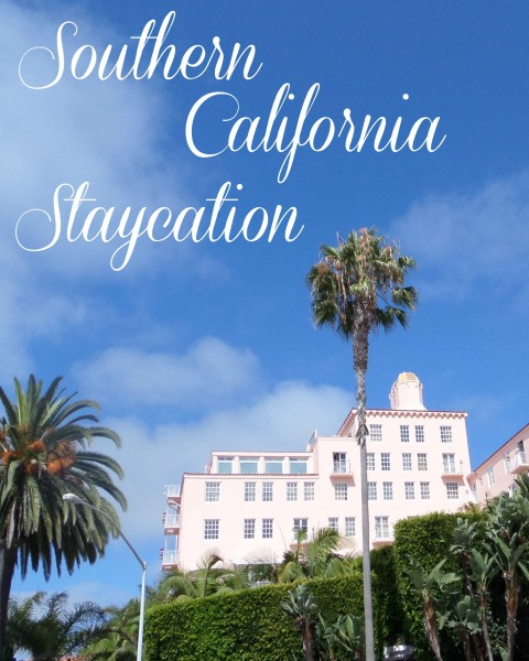 Southern California Staycation - Simple Sojourns | 480 x 600 jpeg 91kB