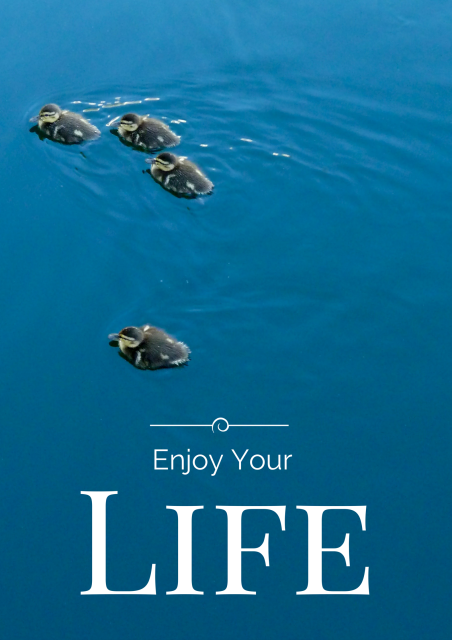 Enjoy Your Life - Simple Sojourns