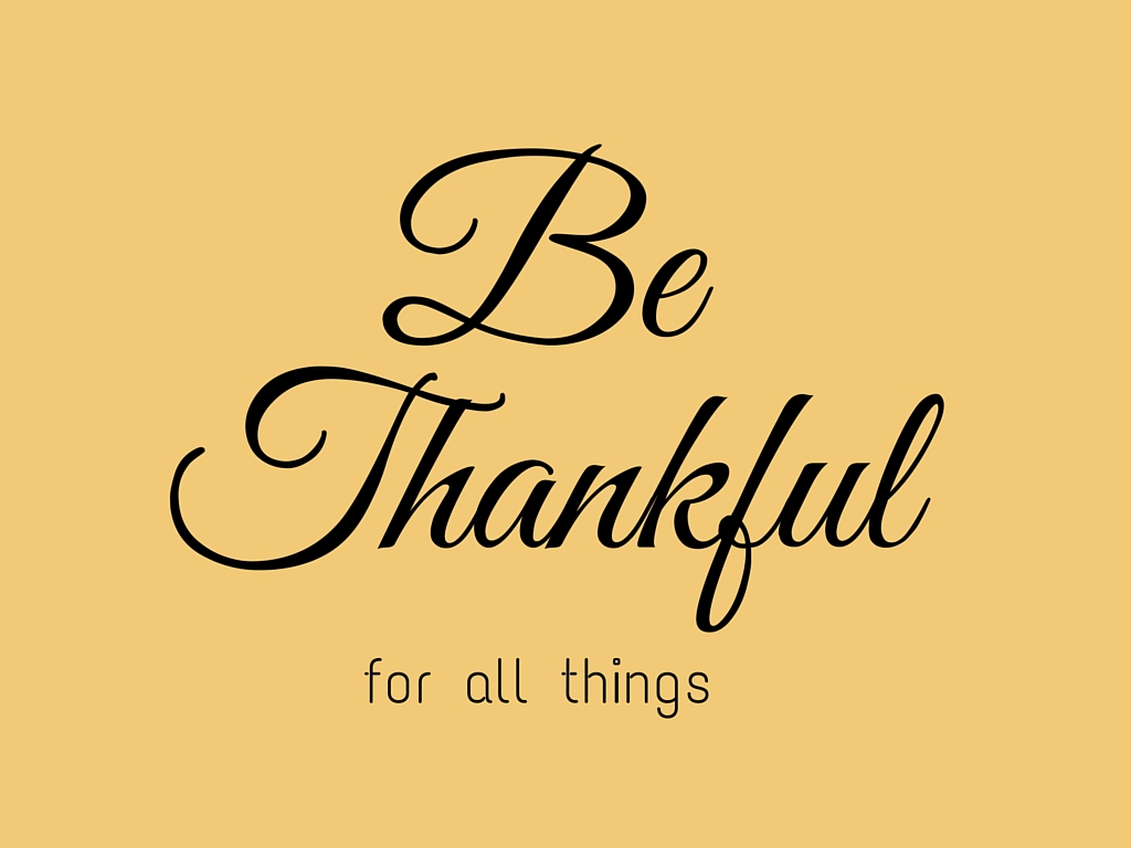 Be Thankful For All Things printable