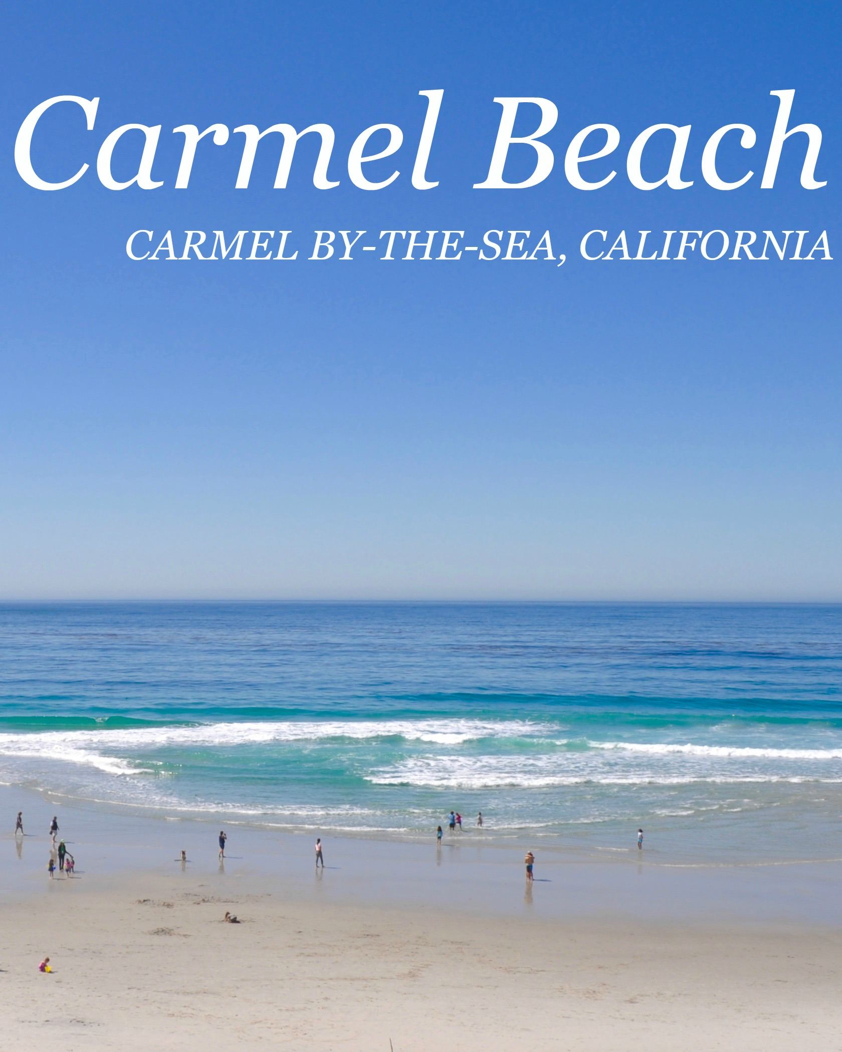 Carmel Beach – Carmel By The Sea