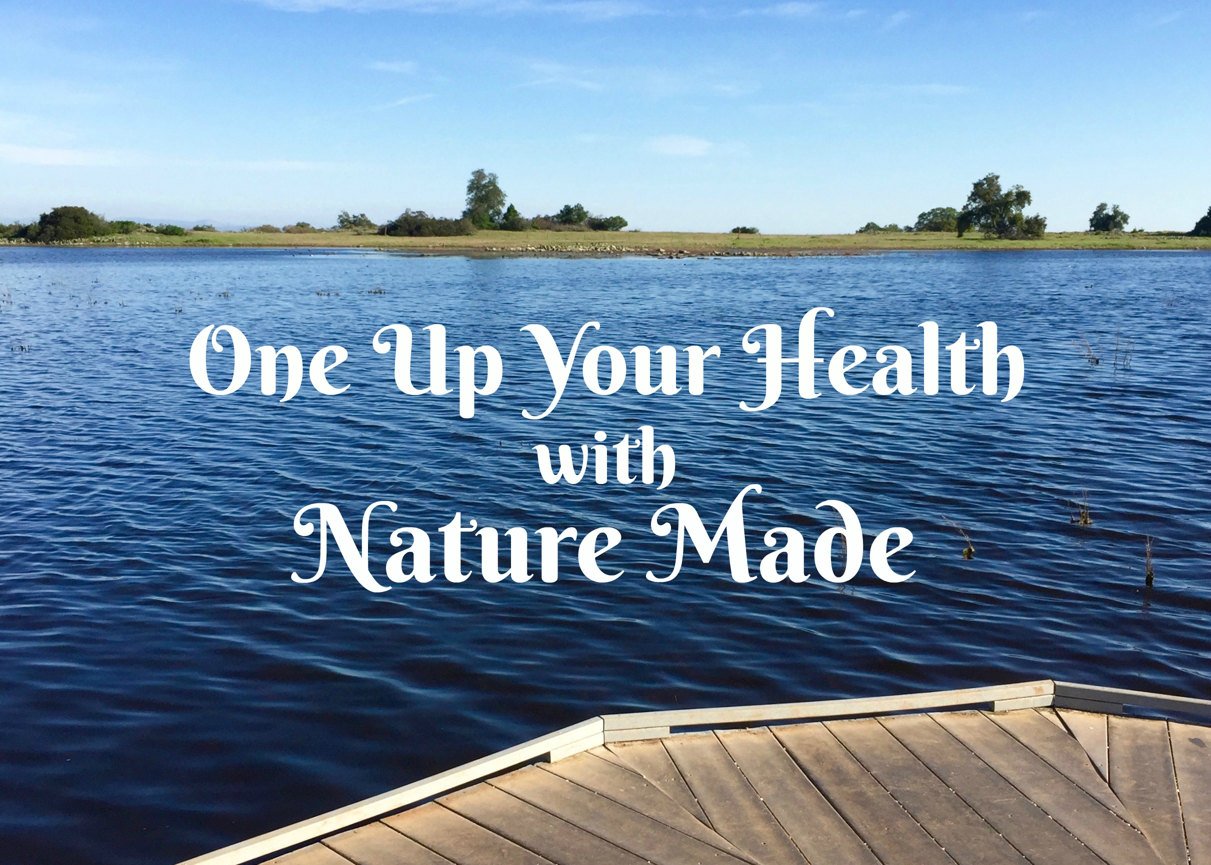 One Up Your Health with Nature Made Vitamins